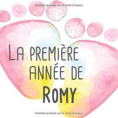 La première année de Romy: Album bébé à remplir pour la première année de vie - Album naissance fille