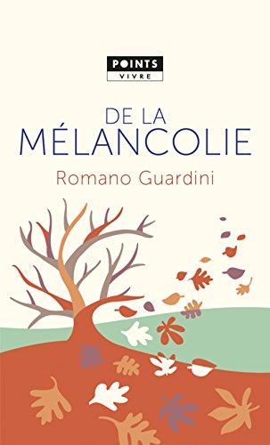 De la mélancolie par Romano Guardini
