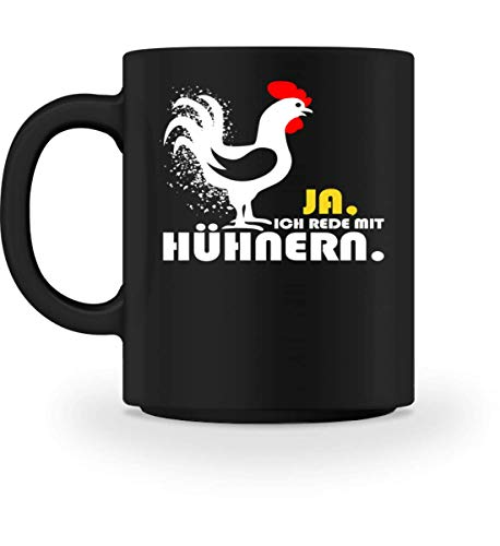Ja, Ich Rede Mit Hühnern - Tasse