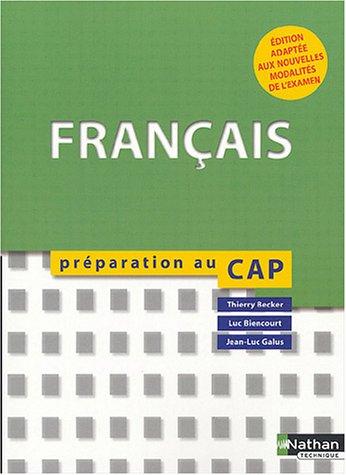 Français CAP : Préparation au CAP, pour l'élève, 2004