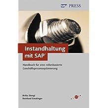Instandhaltung mit SAP - Handbuch für eine rollenbasierte Geschäftsprozessoptimierung (SAP PRESS)