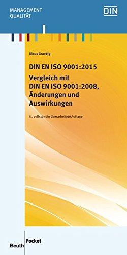 DIN EN ISO 9001:2015 - Vergleich mit DIN EN ISO 9001:2008, Änderungen und Auswirkungen (Beuth Pocket) thumbnail