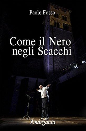 Come il Nero negli Scacchi (Italian Edition) by [Fosso, Paolo]