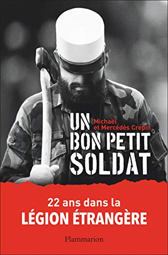 Un bon petit soldat par  (Broché - Mar 13, 2019)