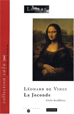 Léonard de Vinci. : La joconde par Cécile Scailliérez
