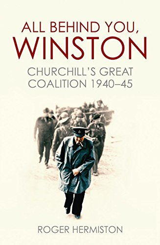 all-behind-you-winston-churchills-great-coalition-1940-45