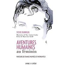 Aventures humaines au féminin