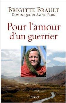 Pour l'amour d'un guerrier de Brigitte Brault,Dominique de Saint Pern ( 14 mars 2007 )