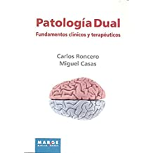 Patología dual (Marge Medica Books)