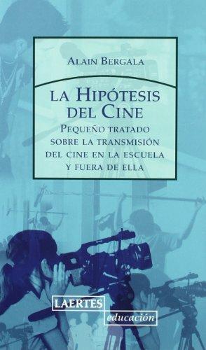 Portada del libro Hipótesis del Cine (Laertes Educación)