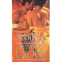 [Stolen Kisses] (By: Suzanne Enoch) [published: June, 2010]