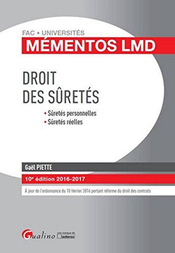 Mémentos LMD - Droit des sûretés 2016-2017, 10ème
