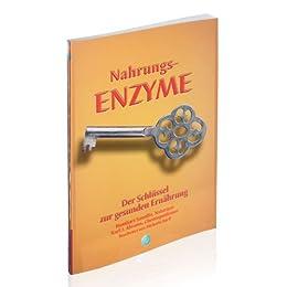 Nahrungsmittel Enzyme-der Schlüssel zur gesunden Ernährung