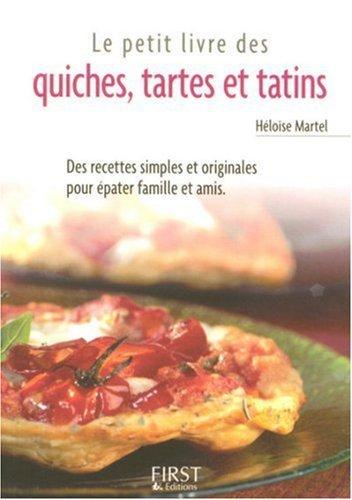 Quiches, tartes et tatins par Héloïse Martel