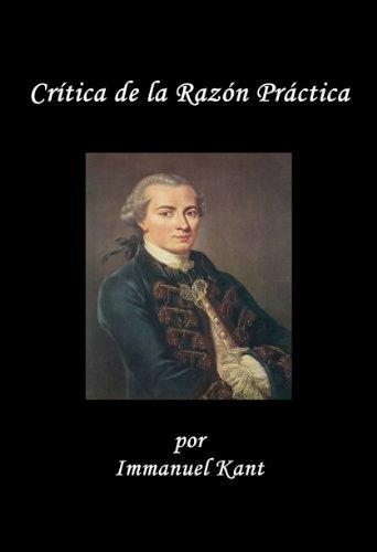 Crítica de la Razón Práctica por Immanuel Kant