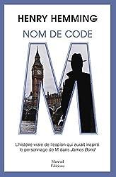Nom de code : M (Biographie) (French Edition)