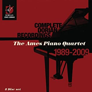 Ames Piano Quartet: Complete Recordings (Works by Dvorak/ Schumann/ Brahms/ Strauss/ Faure)