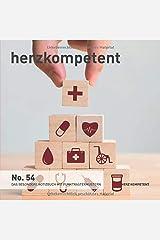 Herzkompetent: Das besondere Notizbuch mit Punktrastermustern (No. 54) Taschenbuch