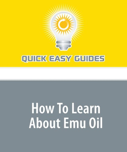 How To Learn About Emu Oil