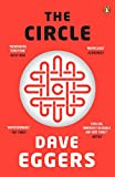 The Circle (Penguin Essentials) (English Edition) - Dave Eggers