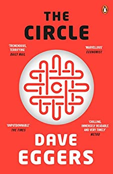 The Circle (Penguin Essentials) de [Eggers, Dave]