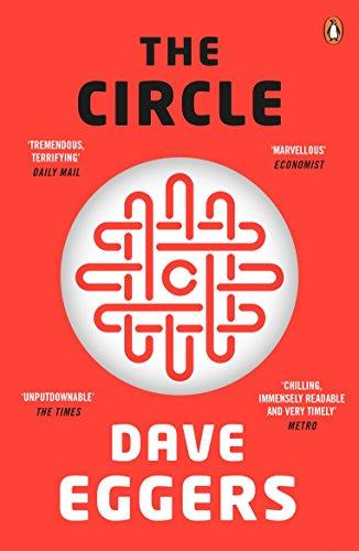 The Circle – Dave Eggers