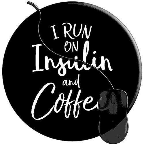 I Run On Insulin Coffee Conciencia de la Diabetes Alfombrilla para Mouse diabética Gaming Base de Goma Antideslizante Confort Alfombrilla de ratón Bordes cosidos Redondos (20x20 cm)