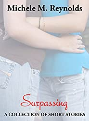 Surpassing: A Collection of Short Stories (English Edition)