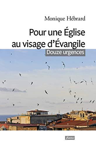 Pour une Eglise au visage d'Evangile