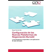 Configuración de las Nuevas Plataformas de Negociación Bursátil