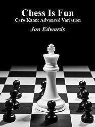 Caro Kann: Advanced Variation (Chess is Fun Book 21) (English Edition)