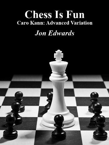 Caro Kann: Advanced Variation (Chess is Fun Book 21) by Jon Edwards  (Author) 41TK3BQGSsL