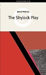 The Shylock Play (Oberon Modern Plays)