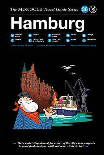 The Monocle Travel Guide to Hamburg: The Monocle Travel Guide Series