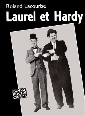 Laurel et Hardy ou L'enfance de l'art par Roland Lacourbe