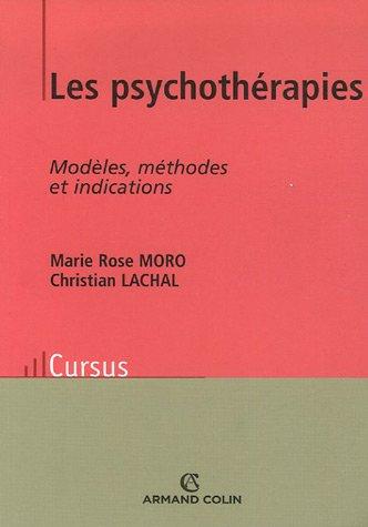 Les psychothérapie : Modèles, méthodes et indications