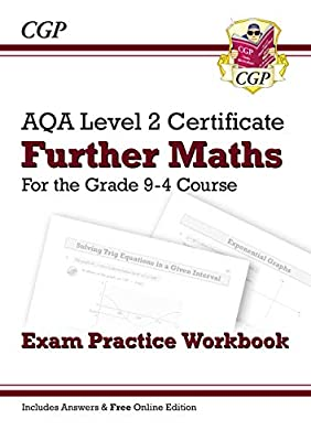 New Grade 9-4 AQA Level 2 Certificate: Further Maths - Exam Practice Workbook (with Ans & Online Ed) (CGP GCSE Maths 9-1 Revision) from Coordination Group Publications Ltd (CGP)