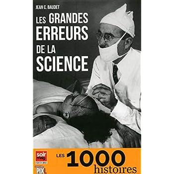 Les grandes erreurs de la science