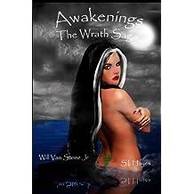 Awakenings The Wrath Saga