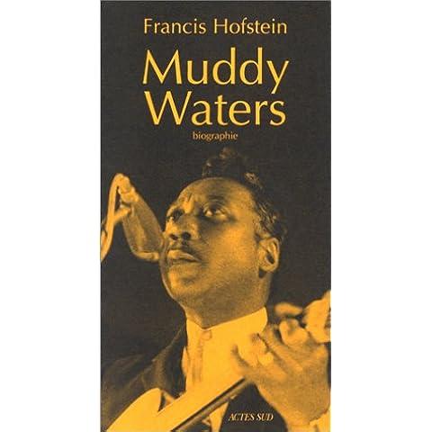 MUDDY WATERS. Biographie - Serie 908