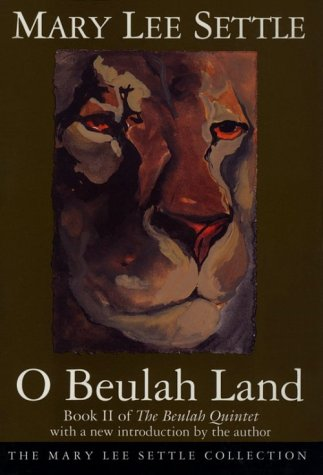 o-beulah-land-book-ii-of-the-beulah-quintet-beulah-quintet-mary-lee-settle