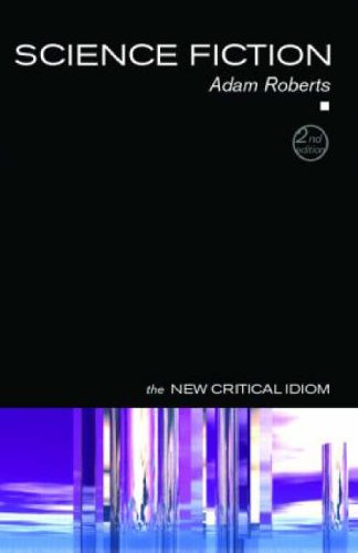 Science Fiction (The New Critical Idiom)