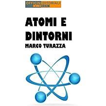 Atomi e dintorni (Narrativa universale)