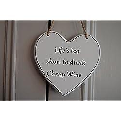 """Madera divertido cartel de """"la vida demasiado corta para beber vino barato 'de madera, con cuerda para colgar), forma de corazón"""