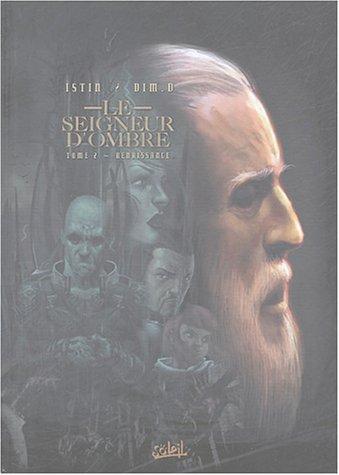 Le Seigneur d'ombre, tome 2: Renaissance