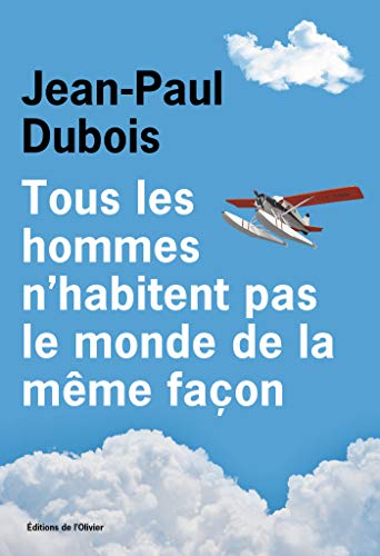 Tous les hommes n'habitent pas le monde de la même façon
