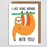 """Tarjeta de San Valentín con texto en inglés """"Sloth Card for Couple"""", divertida tarjeta del día de San Valentín con texto """"I Like Doing Nothing With You"""", tarjeta de felicitación para novio, tarjeta de felicitación para el día de San Valentín, regalos de San Valentín, para él, novio, novia, marido, esposa, esposa, pareja, amor, colegio"""