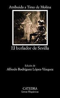 El burlador de Sevilla o El convidado de piedra par Tirso de Molina