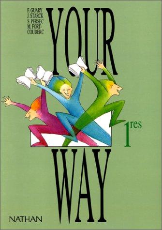 Your way, 1re. Livre de l'élève