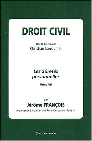 Droit civil, tome 7 : Les Sûretés personnelles